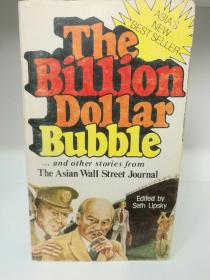 The Billion Dollar Bubble and Other Stories from the Asian Wall Street Journal  (亚洲研究)英文原版书