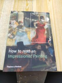 How to Read an Impressionist Painting[如何阅读印象派绘画]