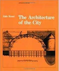现货 The Architecture of the City 城市建筑学罗西 英文版