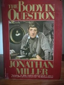 The Body in Question by Jonathan Miller (医学)英文原版书