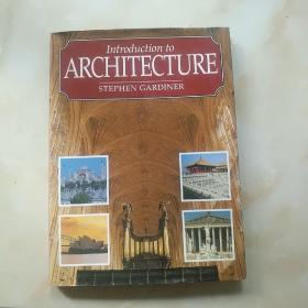 INTRODUCTION TO ARCHITECTURE(精装16开)