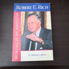 Robert E.Rich: Memoirs of an innovator