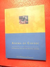 原版精装aroma of coffee:a practical guide for coffee lovers