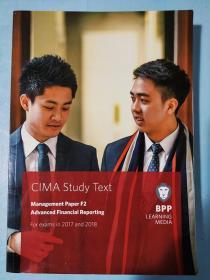 正版 CIMA F2 Advanced Financial Reporting (Study Text) For exams in 2017 and 2018 BPP LEANING MEDIA  9781509706846