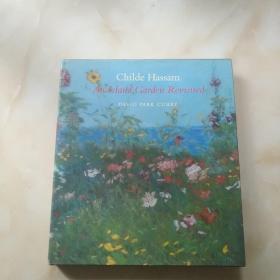 Childe Hassam An Island Garden Revisited(精装12开)