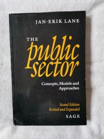 The Public Sector: Concepts, Models and Approaches  16开
