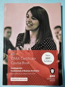 正版 CIMA BA1 Fundamentals of Business Economics (Course Book) UPDATED EDITION  For exams from 2017 BPP LEARNING MEDIA  9781509711581