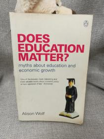 DOES EDUCATION MATTER?  Alison Wolf