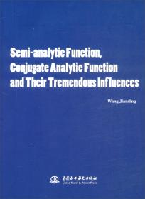 Semi-analytic Function, Conjugate Analytic Function and Their Tremendous Influences