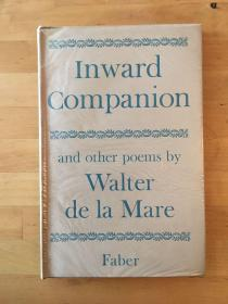 WALTER DE LA MARE:INWARD COMPNION(精装带书衣,毛边本,FABER1950年)