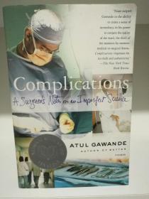 外科医生手记 Complications: A Surgeons Notes on an Imperfect Science by Atul Gawande (医疗)英文原版书