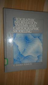 GEOGRAPHIC INFORMATION SYSTEMS AND CARTOGRAPHIC MODELING 英文原版精装 十六开