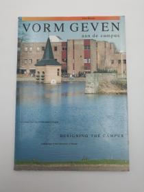 Designing the Campus; University of Twente Vorm Geven Aan de Campus; Universiteit Twente