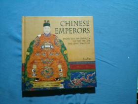 CHINESE EMPERORS FROM THE XIA DYNASTY TO THE FALL OF THE QING DYNASTY