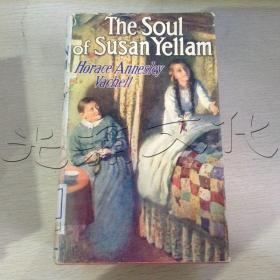The Soul of Susan Yellam Horace Annesley Vachell---[ID:429753][%#108H1%#]