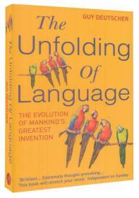 (进口英文原版)The Unfolding of Language:The Evolution of Mankind`s greatest Invention