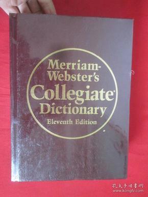 Merriam-Webster'sCollegiateDictionary,11thEdition韦氏大学词典,第11版英文原版