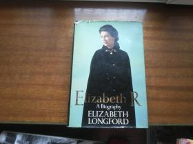 权威版本:英文原版小说【伊丽莎白传记】elizabethr A biography,24*16厘米,4厘米厚,内带珍贵照片插图
