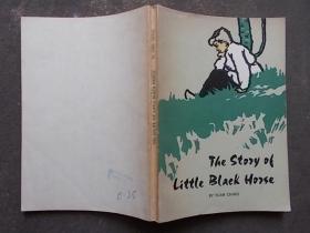THE STORY OF LITTLE BLACK HORSE 小黑马的故事(插图版)