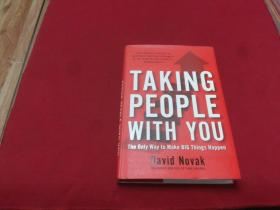 【Taking People With You】 The Only Way to Make Big Things Happen