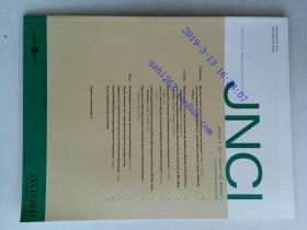 JNCI JOURNAL OF THE NATIONAL CANCER INSTITUTE 2011/01/05  VO.1 VO.103 美国国家癌+症研究所杂志