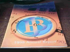 INTERNATIONAL BACCALAUREATE ORGANISATION 1998 ANNUAL REPORT