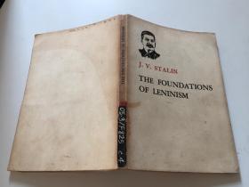 THE FOUNDATIONS OF LENINISM (斯大林论列宁主义基础)[英文原版】