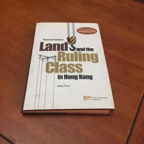 Land and the Ruling class in Hong kOng