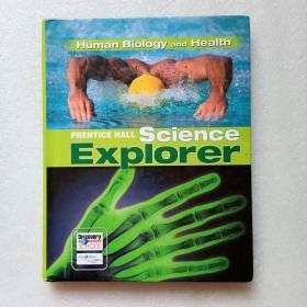 Science Explorer: Human Biology And Health(英文原版)精装、大16开