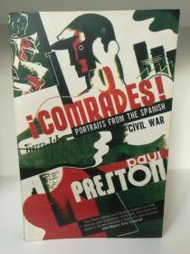 西班牙内战史:人物群像  Comrades:Portraits From the Spanish Civil War  by Paul Preston (欧洲史)英文原版书