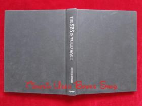 The SBS in World War II: An Illustrated History(英语原版 精装本)第二次世界大战中的特种艇中队:一部插图历史