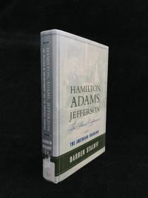 Hamilton, Adams, Jefferson: The Politics of Enlightenment and the American Founding by Darren Staloff 精装