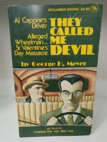 They Called Me Devil by George H. Meyer(黑手党研究)英文原版书
