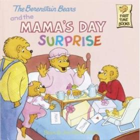 The Berenstain Bears and the Mamas Day Surprise Library Binding贝贝熊系列
