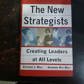 英文原版:THE NEW STRATEGISTS    CREATING LEADERS AT ALL LEVELS(精装)