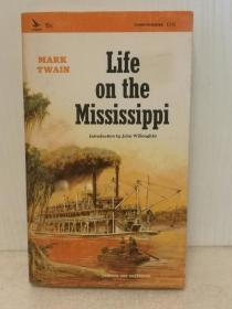 马克·吐温:密西西比河上的生活 Life on the Middissippi by Mark Twain (Airmont 1965版)(美国文学)英文原版书