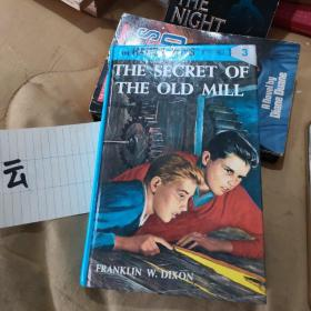 THE   SECRET   OF  THE  OLD   MILL   旧磨坊的秘密