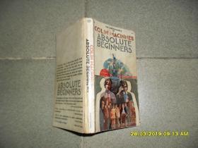 Absolute Beginners(7品36开书脊破损歪斜1970年英文原版228页初生之犊参看书影)43927