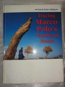 Tracing Marco Polos Northern Route(追踪马可·波罗的北线)精装本