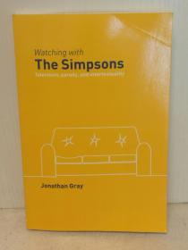 Watching With The Simpsons: Television, Parody, And Intertextuality by Jonathan Gray (传媒)英文原版书