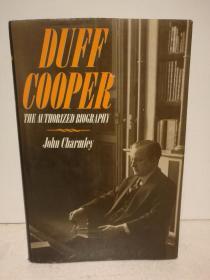 达夫·库珀传 Duff Cooper:The Authorized Biography by John Charmley (英国)英文原版书