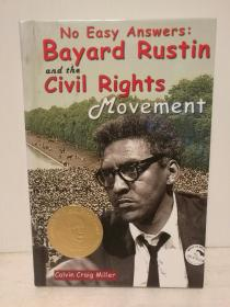 No Easy Answers: Bayard Rustin And The Civil Rights Movement (Civil Rights Leaders) by Calvin Craig Miller(美国黑人研究)英文原版书