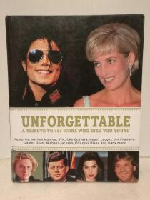 名人之死 Unforgettable:A Tribute to Icons Who Died Too Young by  Tim Hill(传记)英文原版书