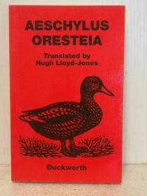 埃斯库罗斯:奥瑞斯提亚 Aeschylus : Oresteia (Hugh Lloyd-Jones 译本)(古希腊戏剧)英文版
