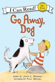 Go Away, Dog (My First I Can Read)小狗,走开