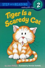 Tiger Is a Scaredy Cat进阶式阅读丛书: 老虎就是猫咪