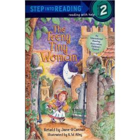 The Teeny Tiny Woman (Step into Reading, Step 2)进阶阅读2:小小女孩寻骨记 英文原版