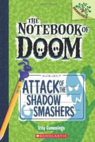 The Notebook of Doom #3: Attack of the Shadow Smashers