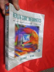 Health Care Informatics: An Interdisciplinary Approach    【详见图】