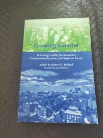 Growing Smarter: Achieving Livable Communities, Environmental Justice, and Regional Equity 英文原版书 书品如图 避免争议